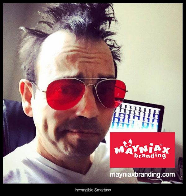 Dave Murray Mayniax Branding Incorrigible Smartass