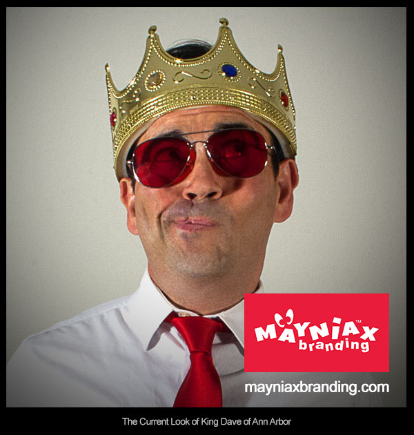 Dave Murray Mayniax Branding King Dave of Ann Arbor 2