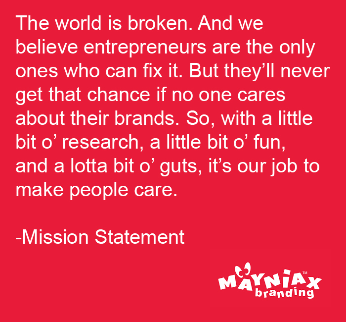 Mayniax Branding - Our New Mission Statement